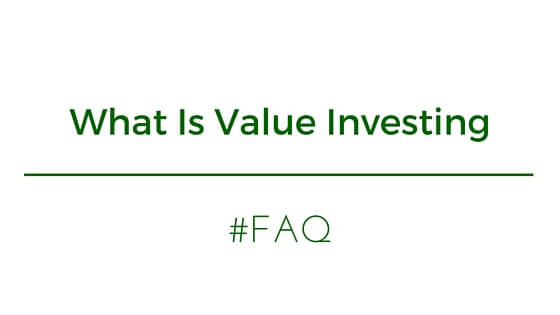 #FAQ: What Is Value Investing?