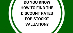 Do You Know How To Find The Discount Rates For Stocks' Valuation www.re-thinkwealth,sg www.re-thinkwealth.com www.christopherleesusanto.com Value Investing, Valuation, Stocks, Stock Market, Fundamental Analysis, Investment Portfolio, Banking, Finance, Singapore Investing Course