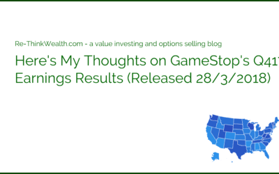 Here's My Thoughts on GameStop's Q417 Earnings Results (Released 28/3/2018)