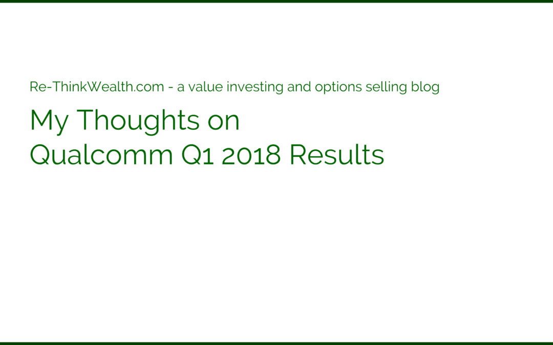My Thoughts on Qualcomm Q1 2018 Results