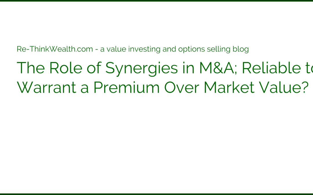 The Role of Synergies in M&A; Reliable to Warrant a Premium Over Market Value?