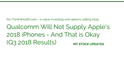 Qualcomm Will Not Supply Apple's 2018 iPhones – And That is Okay (Q3 2018 Results)