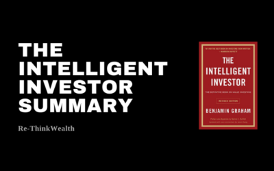 The Intelligent Investor Summary (Ultimate Guide) | Re-ThinkWealth