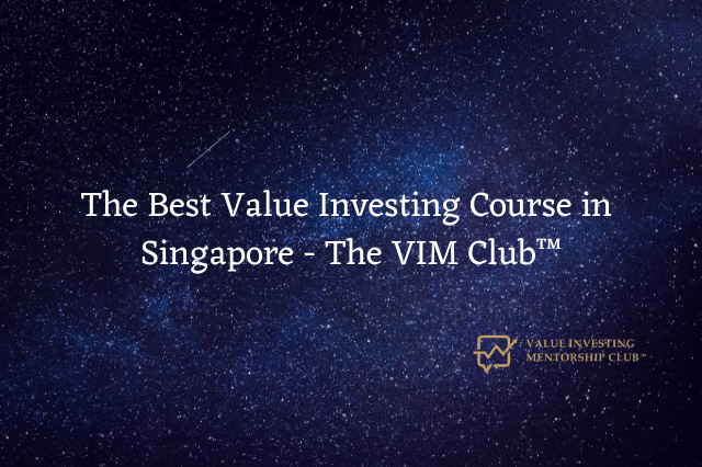 The Best Value Investing Course in Singapore – The VIM Club™
