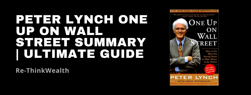 Peter Lynch One Up on Wall Street Summary Ultimate Guide
