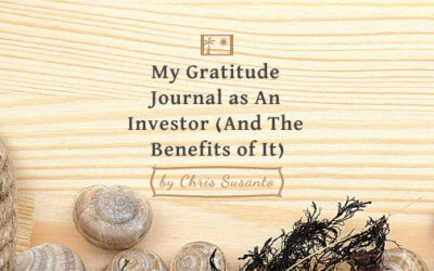 My Gratitude Journal as An Investor (And The Benefits of It)