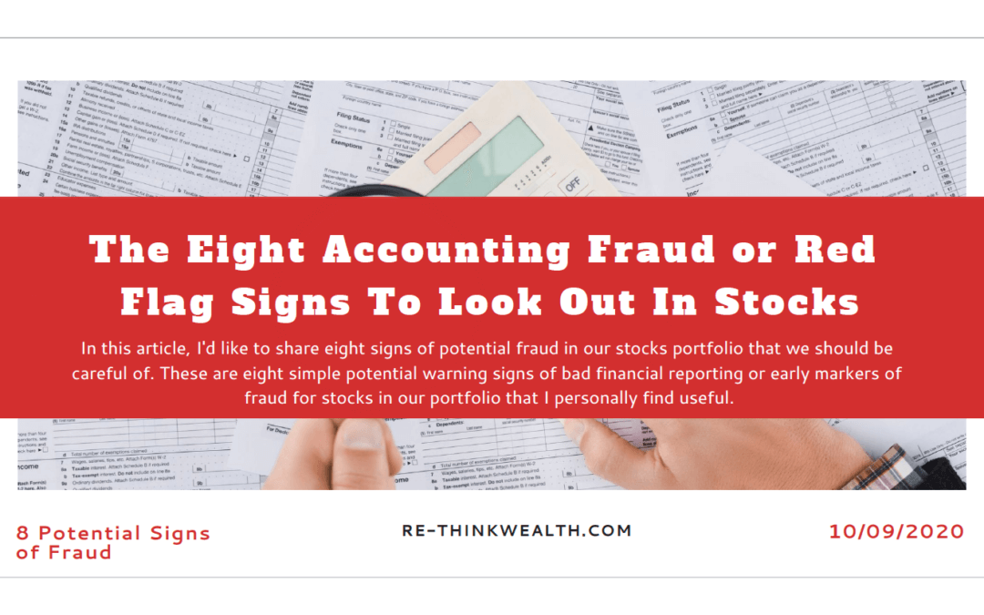 The Eight Accounting Fraud or Red Flag Signs To Look Out In Stocks