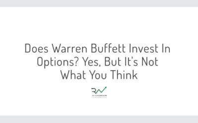 Does Warren Buffett Invest In Options? Yes, But It's Not What You Think